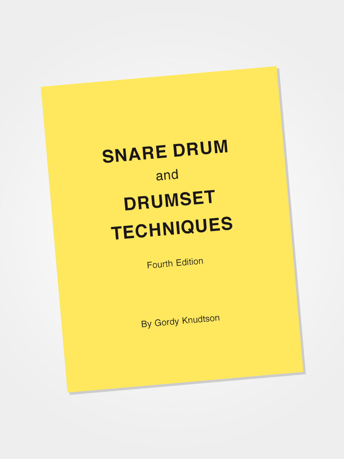 Snare Drum and Drumset Techniques